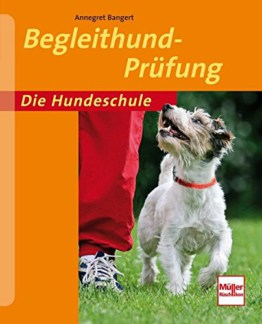 Begleithund Prüfung (Die Hundeschule), Ratgeber, Training