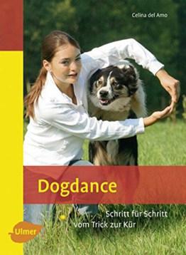 Dogdance - Schritt für Schritt vom Trick zur Kür (Heimtiere)