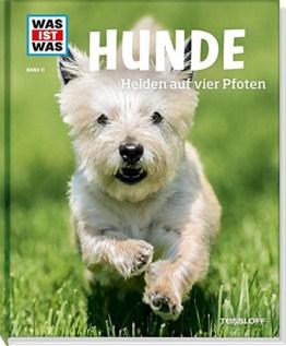 Hunde Helden auf vier Pfoten (WAS IST WAS Sachbuch, Band 11)