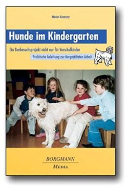 Hunde im Kindergarten: Ein Tierbesuchsprojekt nicht nur für Kinder