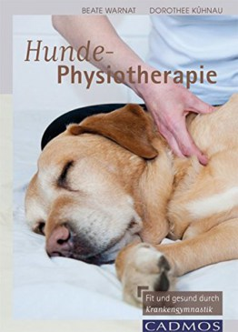 Hunde Physiotherapie, Ratgeber, Probleme, Cadmos Verlag