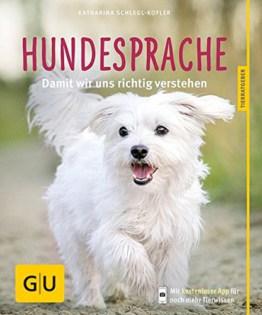 Hundesprache: Damit wir uns richtig verstehen, Ratgeber