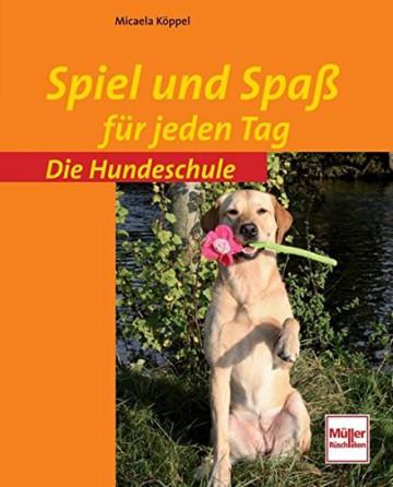 Spiel und Spaß für jeden Tag (Die Hundeschule), Ratgeber